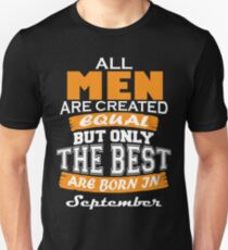 All Men are Created Equal but Only The Best are Born in September Slim Fit T-Shirt