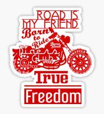 True Freedom - Road is my friend Motorbike - Red Sticker