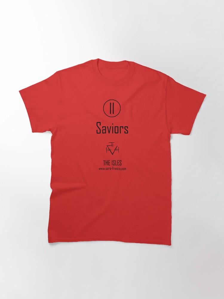 Alternate view of Saviors - Shirt Classic T-Shirt