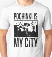Pochinki is my City T-Shirt
