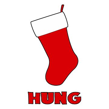 Hung - Christmas Stocking meme by OsteoporosisGFX