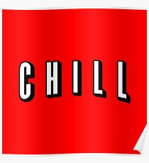 Netflix and Chill - Chill Parody Logo Poster