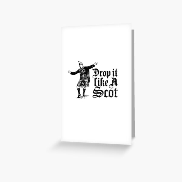 Drop it Like A Scot Funny Scottish Dance Meme Greeting Card