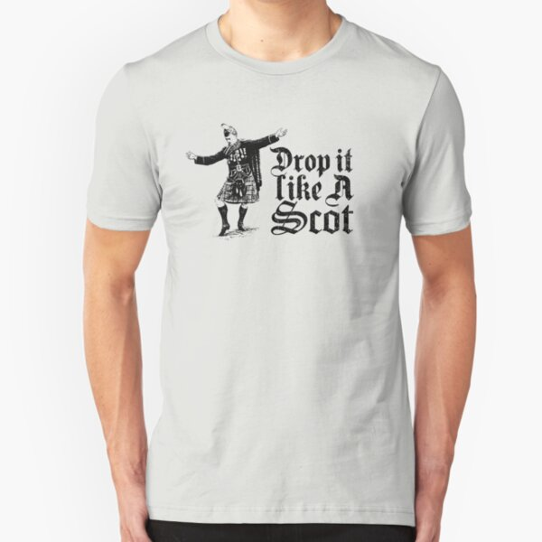 Drop it Like A Scot Funny Scottish Dance Meme Slim Fit T-Shirt