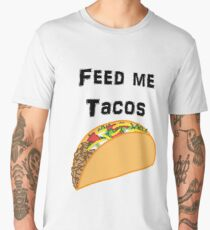 Iskybibblle Products / Feed me Tacos/ Black Men's Premium T-Shirt