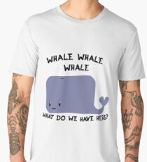 Whale Whale Whale, What do we have here? Men's Premium T-Shirt