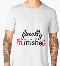 finally Ph.inisheD. Men's Premium T-Shirt