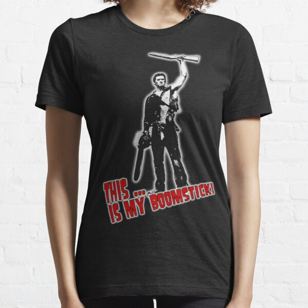 Ash - Evil Dead/Army of Darkness - Boomstick (Updated) Essential T-Shirt