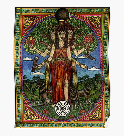 The Goddess Hecate Goddess of Witchcraft and Cross Roads Poster