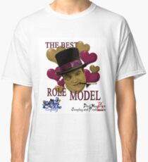 The Best Role Model Classic T-Shirt