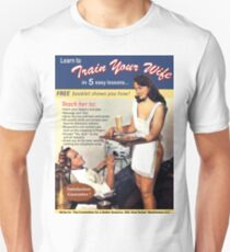 Train your wife, funny vintage poster T-Shirt