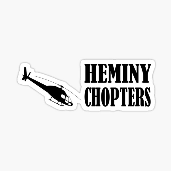 Heminy-Chopters Graphic Sticker