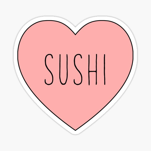 I Love Sushi Heart Sticker