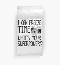 Photographer I Can Freeze Time Photography Duvet Cover