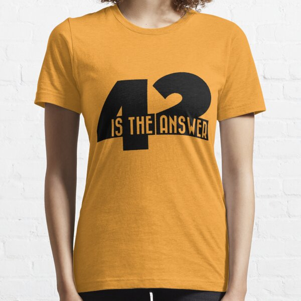 42 is the answer Essential T-Shirt