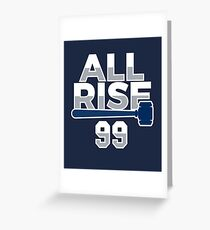 All Rise 99 - All Rise for the Judge NY Yankee Baseball Greeting Card