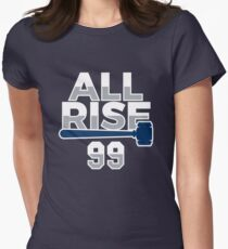 All Rise 99 - All Rise for the Judge NY Yankee Baseball Women's Fitted T-Shirt