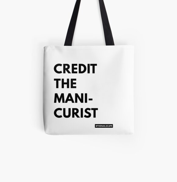 Credit the manicurist All Over Print Tote Bag