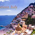 Postcard View Of Positano, Italy  by daphsam