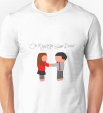 """Oh You Are Sweet Doctor"" T-Shirt"