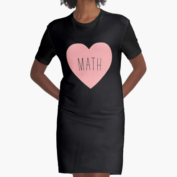 I Love Math Heart Graphic T-Shirt Dress