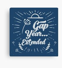 Gap Year...Extended Canvas Print