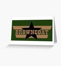 Browncoat Greeting Card