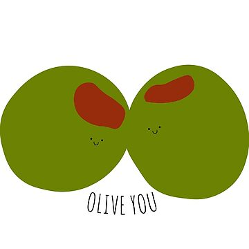 Olive You by Jillarchibold