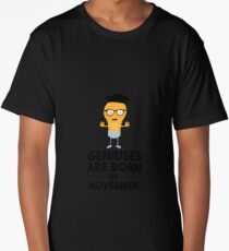 Geniuses are born in NOVEMBER Rbv9r Long T-Shirt