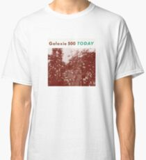 Galaxie 500 TOday Classic T-Shirt
