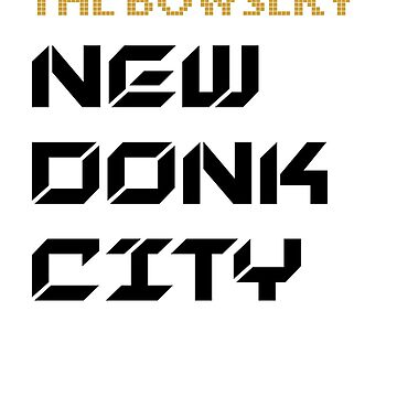 The Bowsery New Donk City by JohnnyPixel