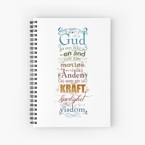 Gud ga oss ikke en ånd som gjør motløs Spiral Notebook