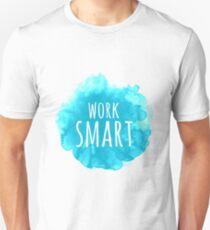 Work Smart Yeah T-Shirt