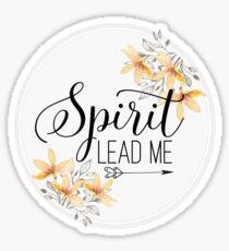 Christian Quote - Spirit Lead Me Sticker