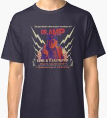 Dr. Amp Live and Electrified (Twin Peaks the Return) Classic T-Shirt