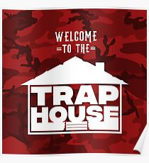 Welcome to the trap house (Rouge Edition) Poster
