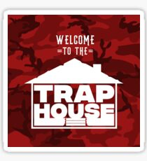 Welcome to the trap house (Rouge Edition) Sticker