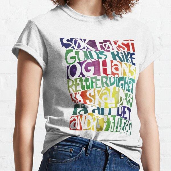 Søk først Guds rike Classic T-Shirt