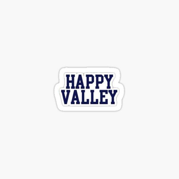 Happy Valley Sticker Sticker