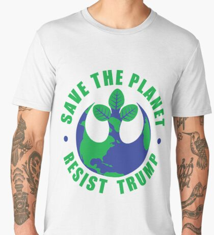 Save The Planet Resist Trump Men's Premium T-Shirt
