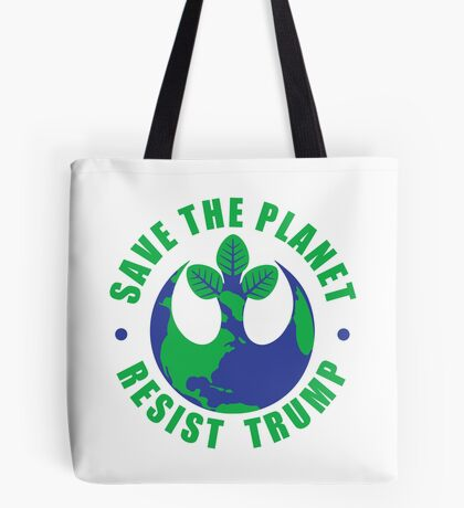 Save The Planet Resist Trump Tote Bag