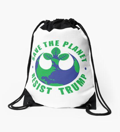 Save The Planet Resist Trump Drawstring Bag