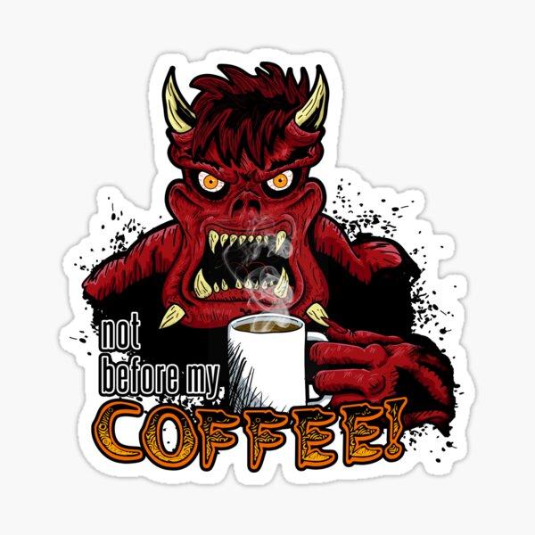 Caf-fiend Sticker