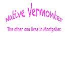 Native Vermonter by George Robinson