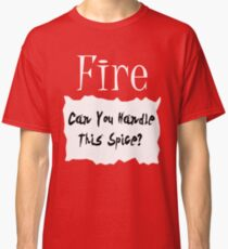 Fire Sauce Can You Handle This Spice Hot Halloween Costume Idea Classic T-Shirt