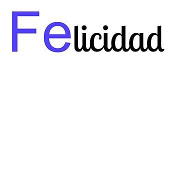 Felicidad by 309series