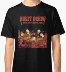 Dirty Deeds 2012 Merch Classic T-Shirt