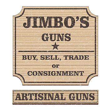 JIMBO'S GUNS by Habitue