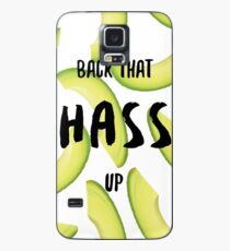 Back That Hass Up Case/Skin for Samsung Galaxy