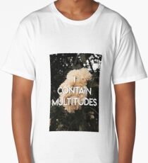 I Contain Multitudes Long T-Shirt
